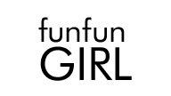 fun fun GIRL